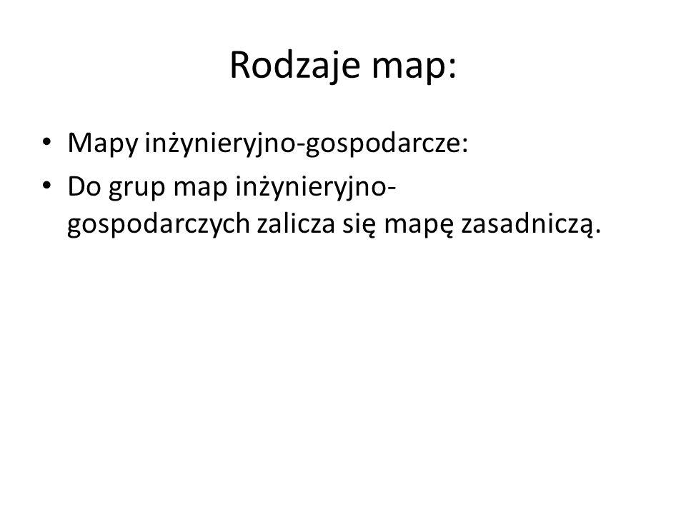 Rodzaje map: Mapy inżynieryjno-gospodarcze: