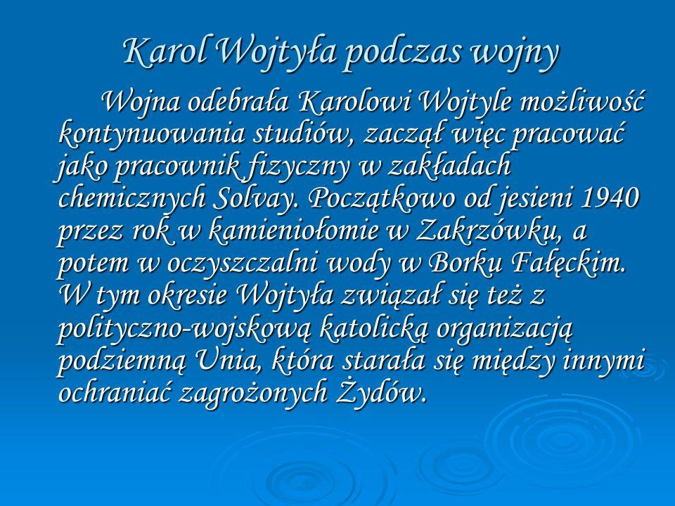 Karol Wojtyła podczas wojny