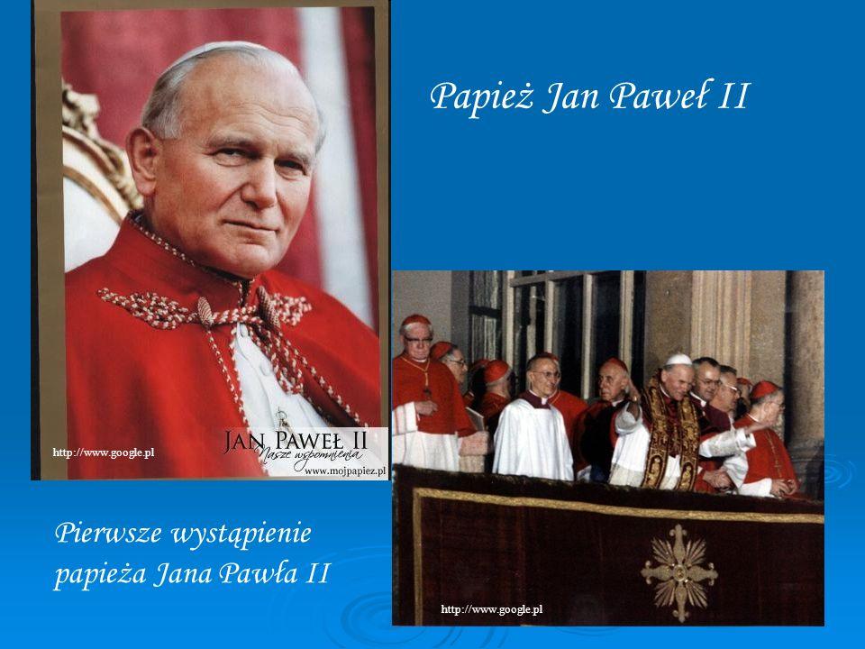 Papież Jan Paweł II Pierwsze wystąpienie papieża Jana Pawła II