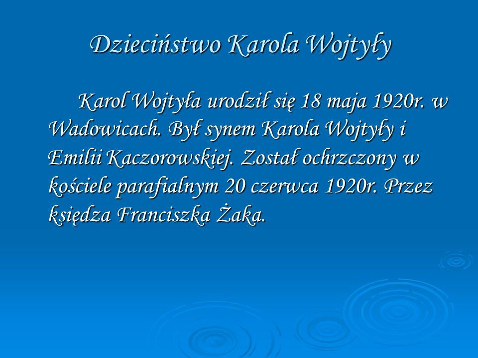 Dzieciństwo Karola Wojtyły