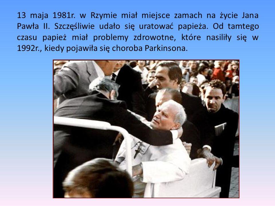 13 maja 1981r. w Rzymie miał miejsce zamach na życie Jana Pawła II