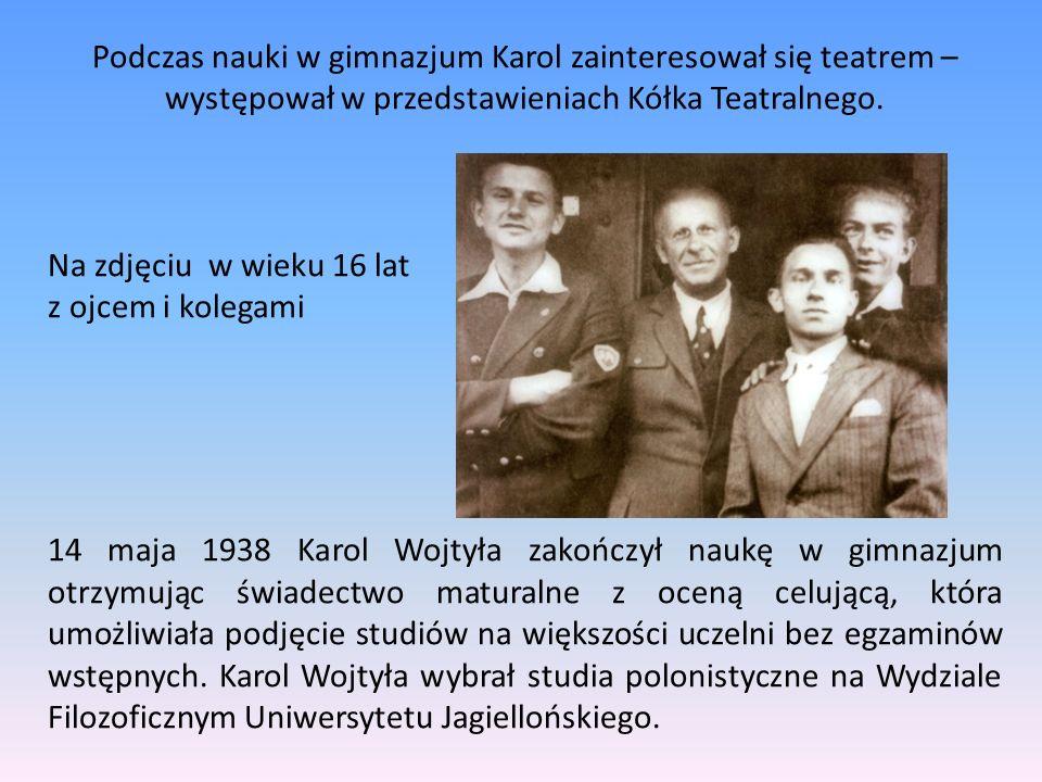 Podczas nauki w gimnazjum Karol zainteresował się teatrem – występował w przedstawieniach Kółka Teatralnego.
