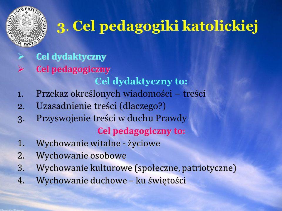 3. Cel pedagogiki katolickiej