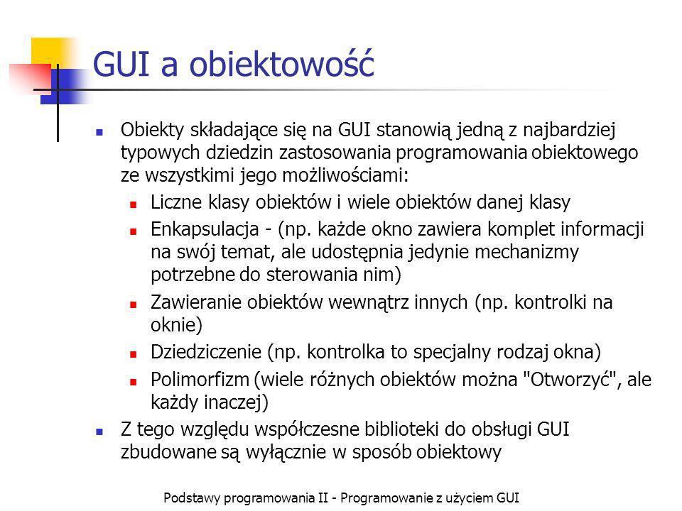 Podstawy programowania II - Programowanie z użyciem GUI