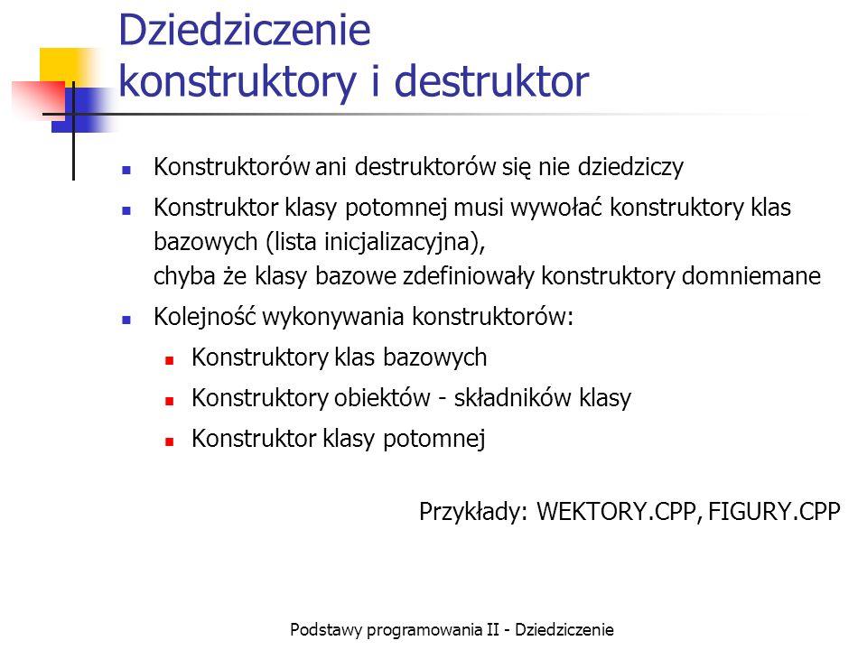 Dziedziczenie konstruktory i destruktor
