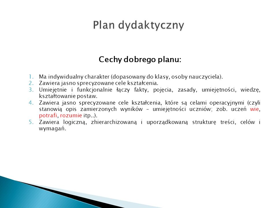 Plan dydaktyczny Cechy dobrego planu: