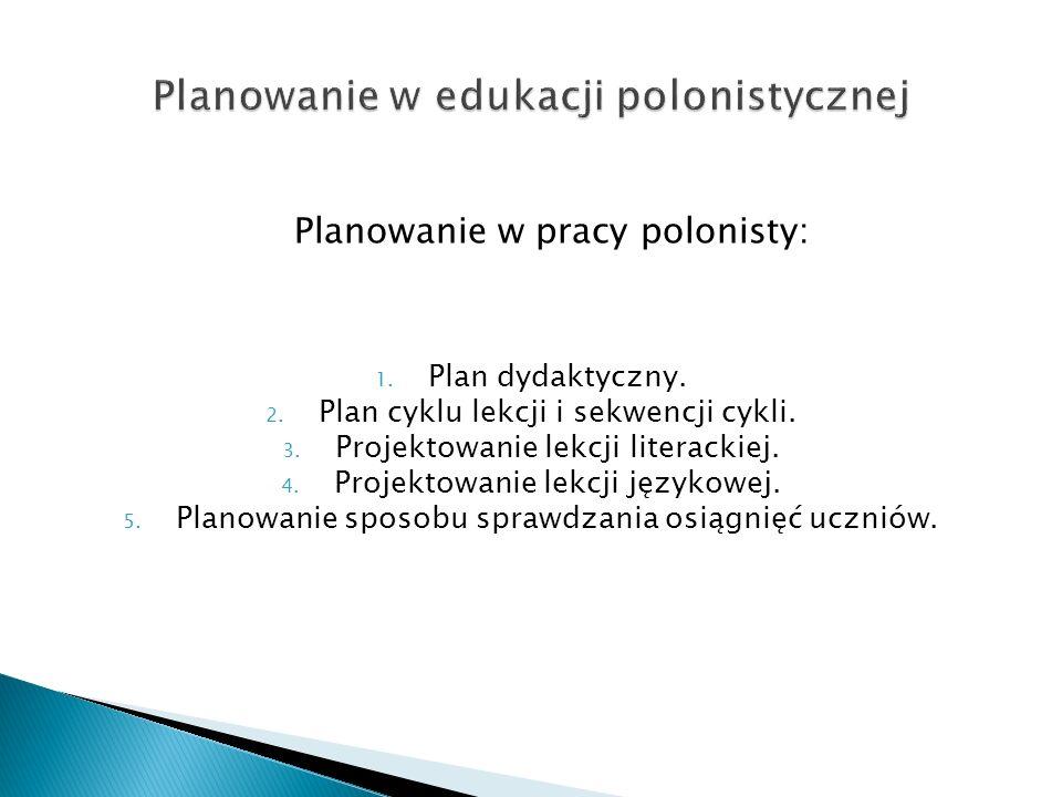 Planowanie w edukacji polonistycznej
