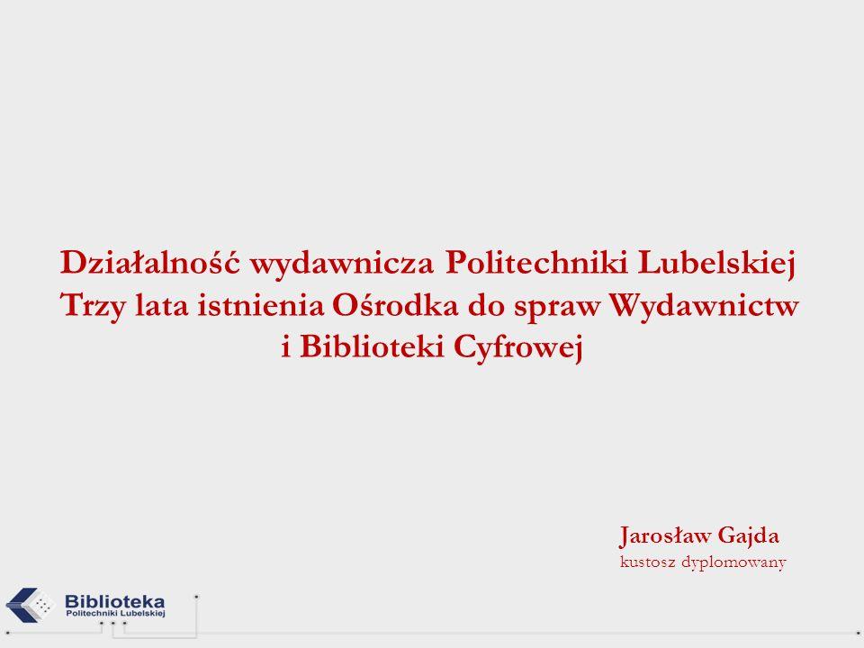 Działalność wydawnicza Politechniki Lubelskiej