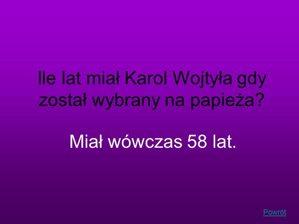 Ile lat miał Karol Wojtyła gdy został wybrany na papieża