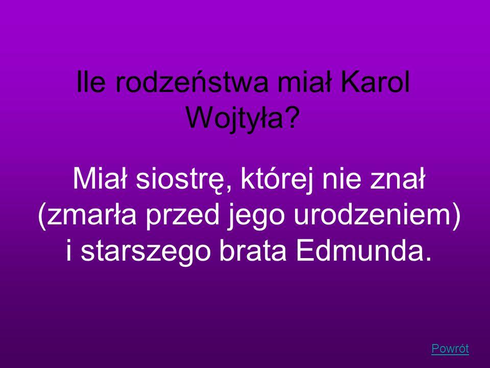 Ile rodzeństwa miał Karol Wojtyła