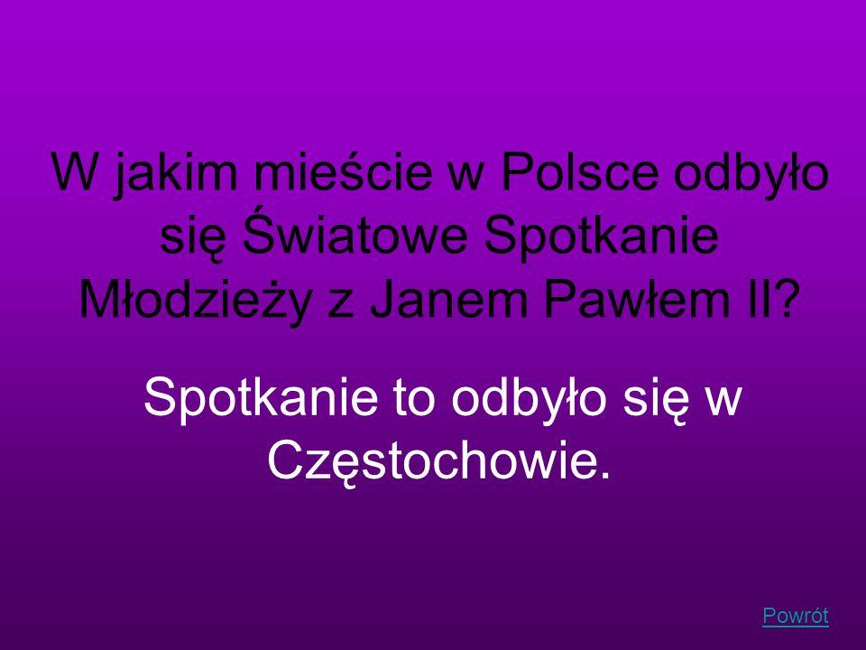 Spotkanie to odbyło się w Częstochowie.