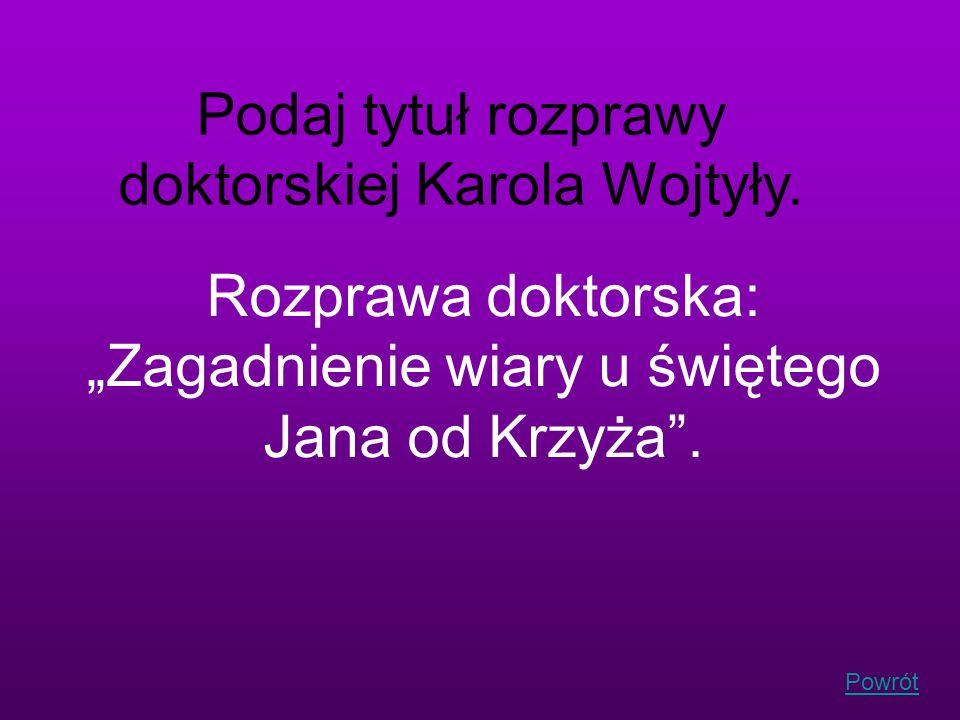 Podaj tytuł rozprawy doktorskiej Karola Wojtyły.