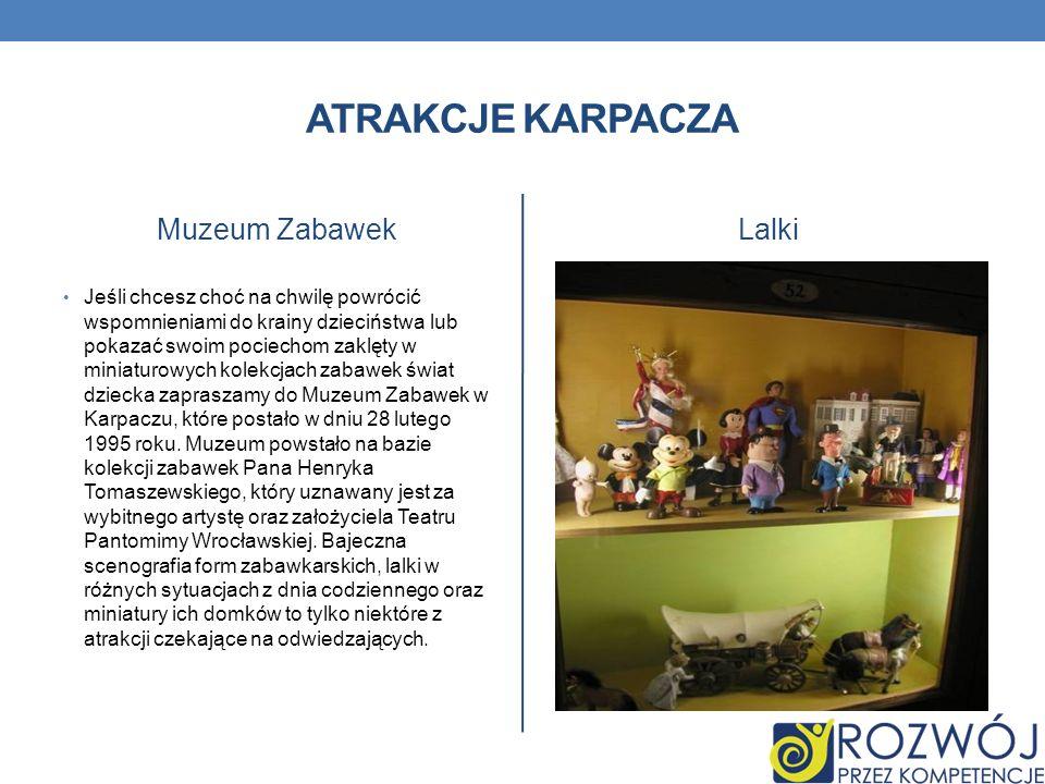 Atrakcje karpacza Muzeum Zabawek Lalki