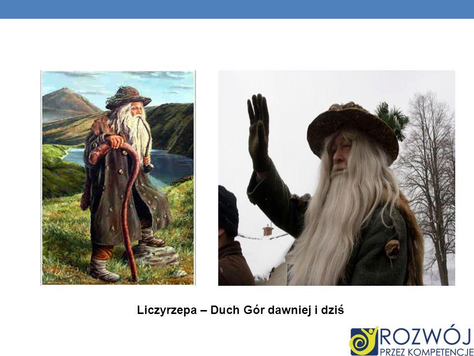 Liczyrzepa – Duch Gór dawniej i dziś