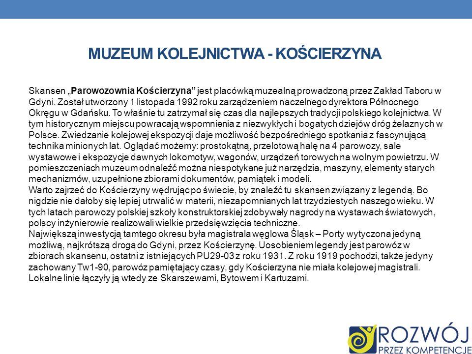 Muzeum kolejnictwa - kościerzyna
