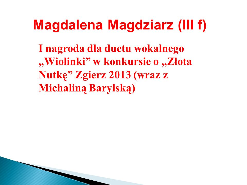Magdalena Magdziarz (III f)