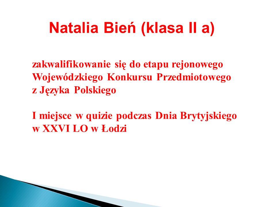 Natalia Bień (klasa II a)