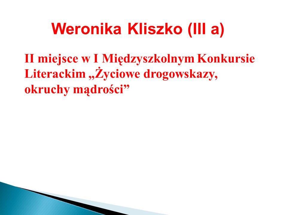 Weronika Kliszko (III a)