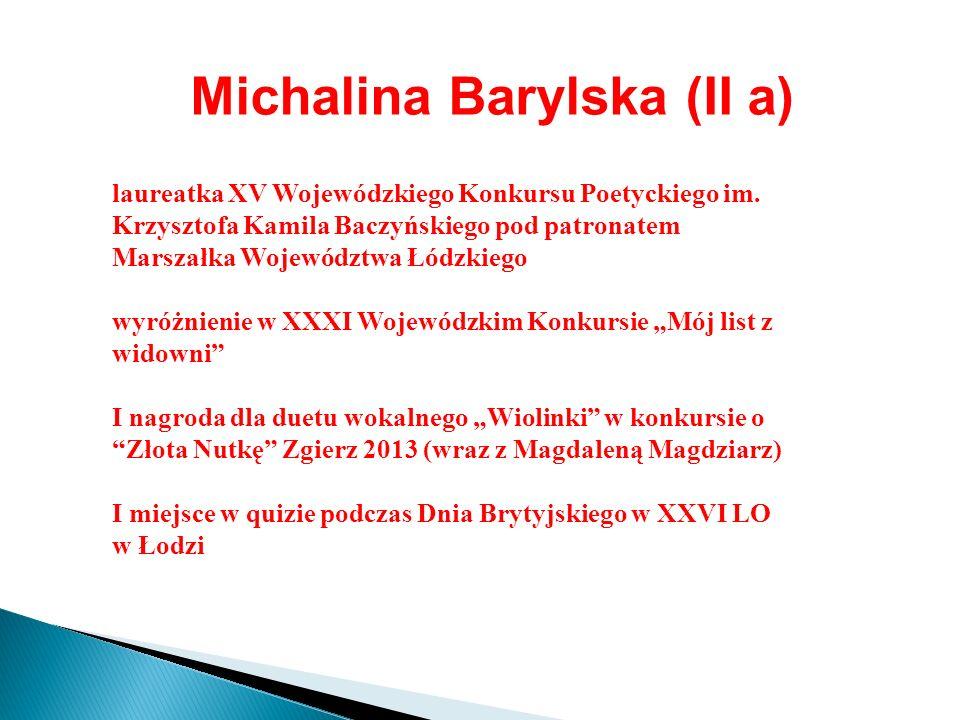 Michalina Barylska (II a)