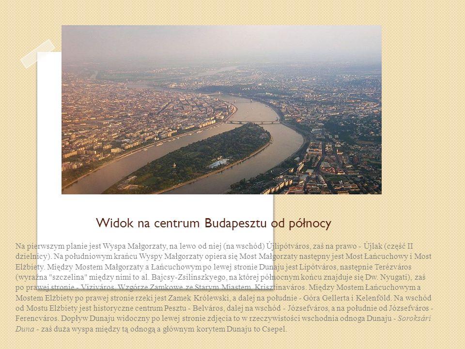 Widok na centrum Budapesztu od północy
