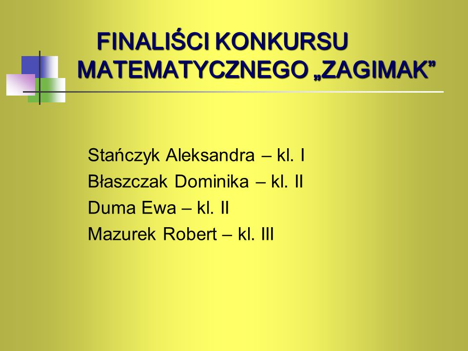 """FINALIŚCI Konkursu Matematycznego """"Zagimak"""