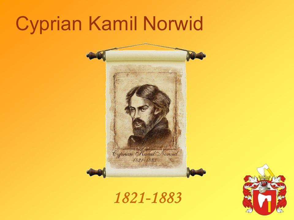 Cyprian Kamil Norwid 1821-1883