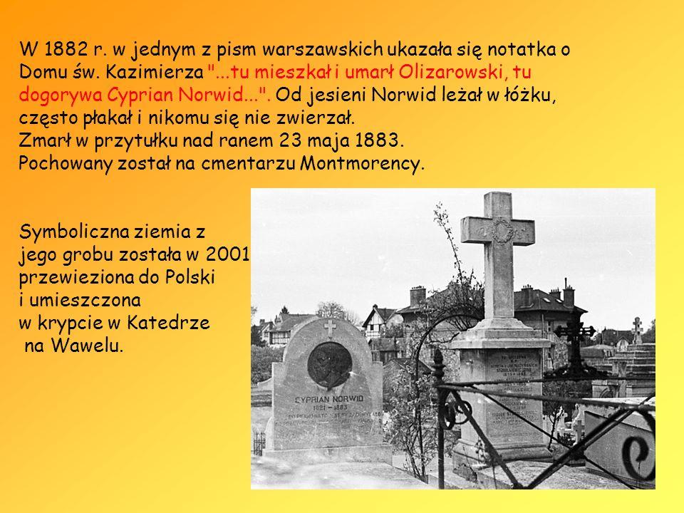 jego grobu została w 2001r. przewieziona do Polski