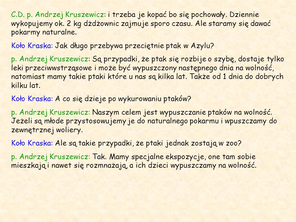 C. D. p. Andrzej Kruszewicz: i trzeba je kopać bo się pochowały