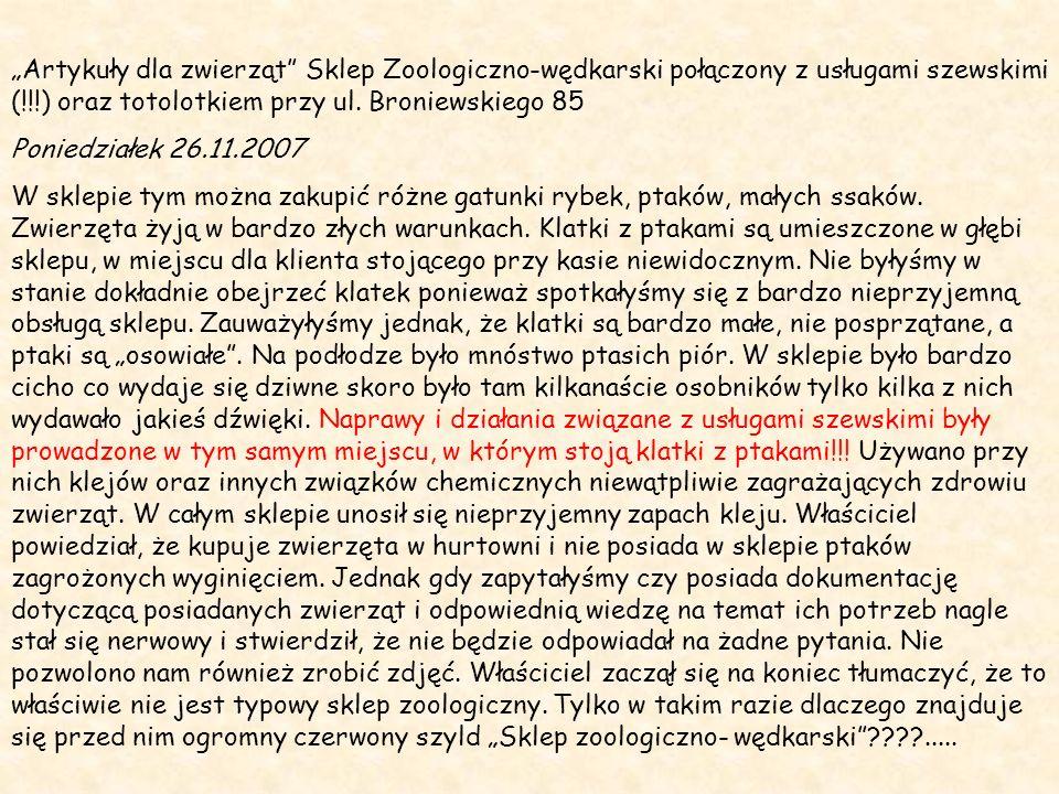 """""""Artykuły dla zwierząt Sklep Zoologiczno-wędkarski połączony z usługami szewskimi (!!!) oraz totolotkiem przy ul. Broniewskiego 85"""
