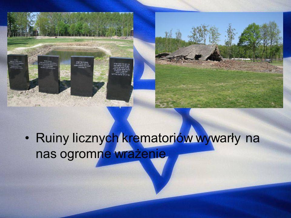 Ruiny licznych krematoriów wywarły na nas ogromne wrażenie