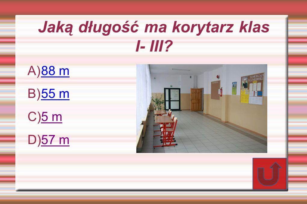 Jaką długość ma korytarz klas I- III