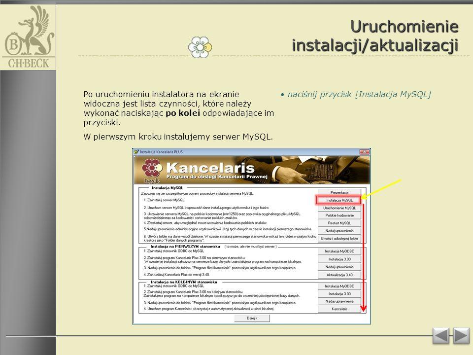 Uruchomienie instalacji/aktualizacji