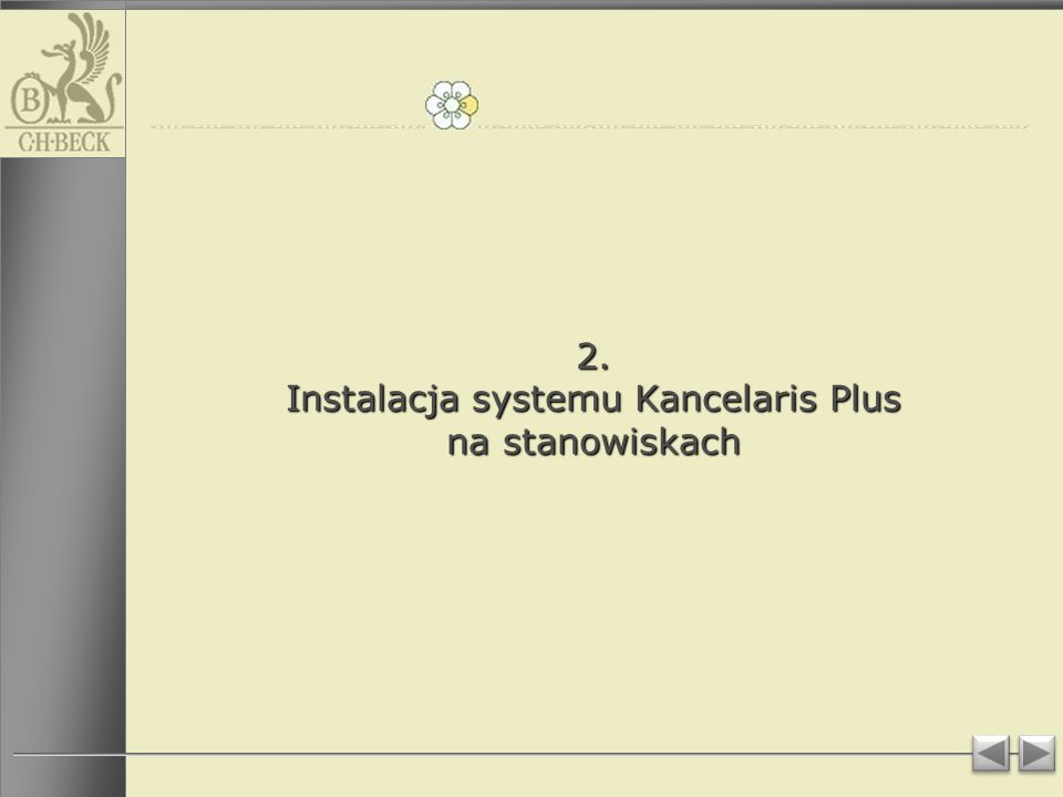 2. Instalacja systemu Kancelaris Plus na stanowiskach