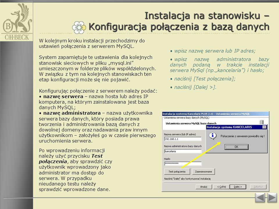 Instalacja na stanowisku – Konfiguracja połączenia z bazą danych