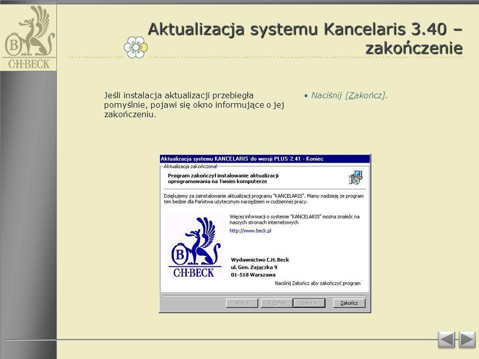 Aktualizacja systemu Kancelaris 3.40 – zakończenie