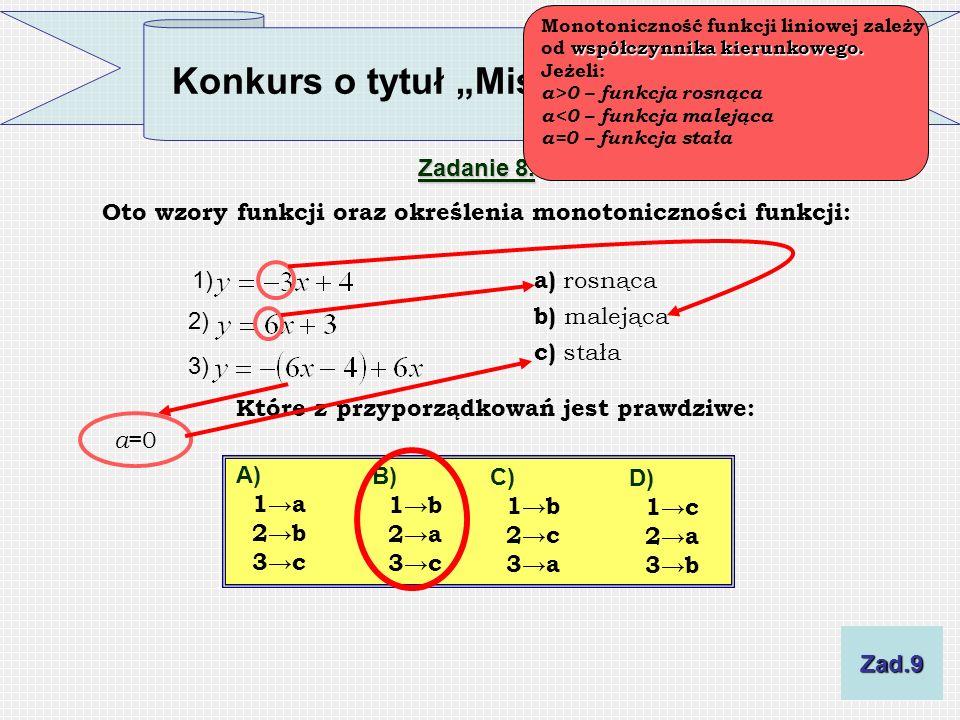 Oto wzory funkcji oraz określenia monotoniczności funkcji: