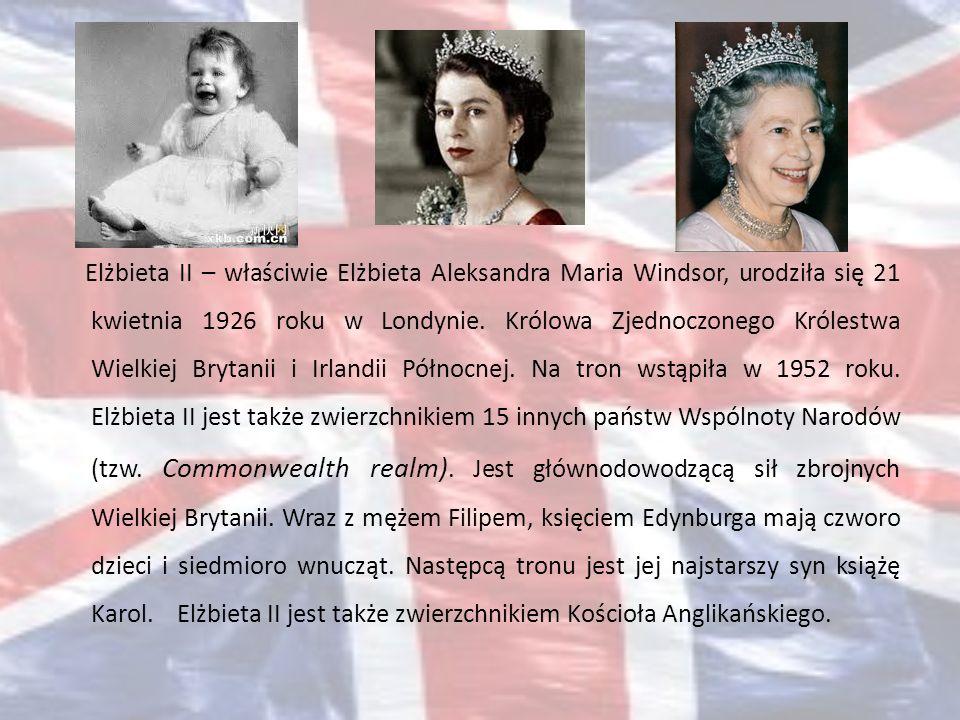 Elżbieta II – właściwie Elżbieta Aleksandra Maria Windsor, urodziła się 21 kwietnia 1926 roku w Londynie.