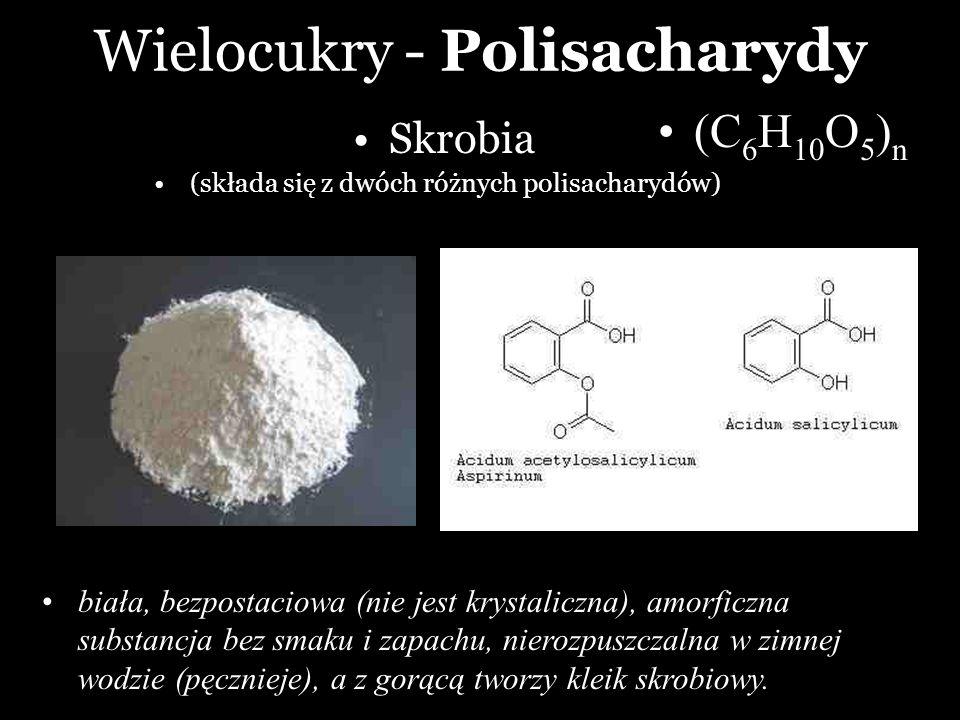 Wielocukry - Polisacharydy