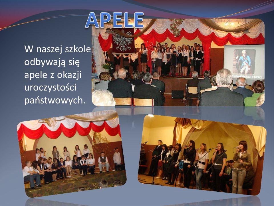 APELE W naszej szkole odbywają się apele z okazji uroczystości państwowych.