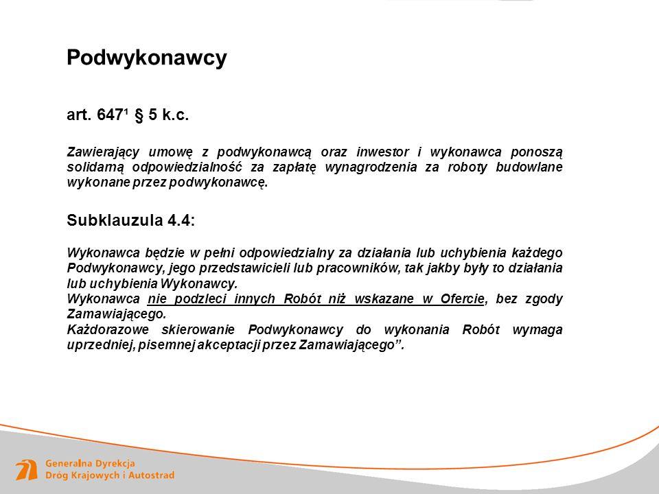 Podwykonawcy art. 647¹ § 5 k.c. Subklauzula 4.4: