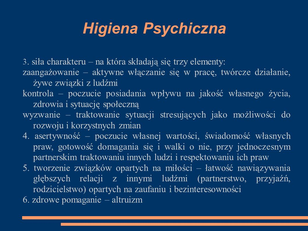 Higiena Psychiczna 3. siła charakteru – na która składają się trzy elementy: