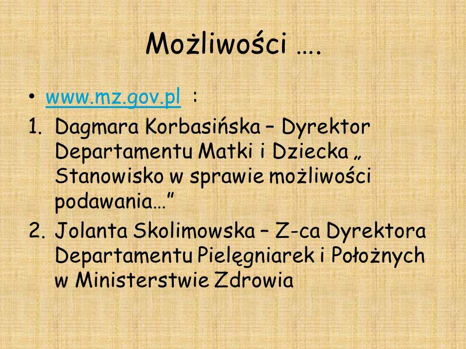 Możliwości …. www.mz.gov.pl :