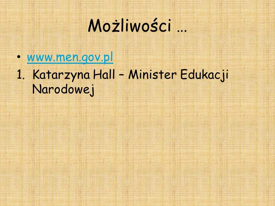 Możliwości … www.men.gov.pl