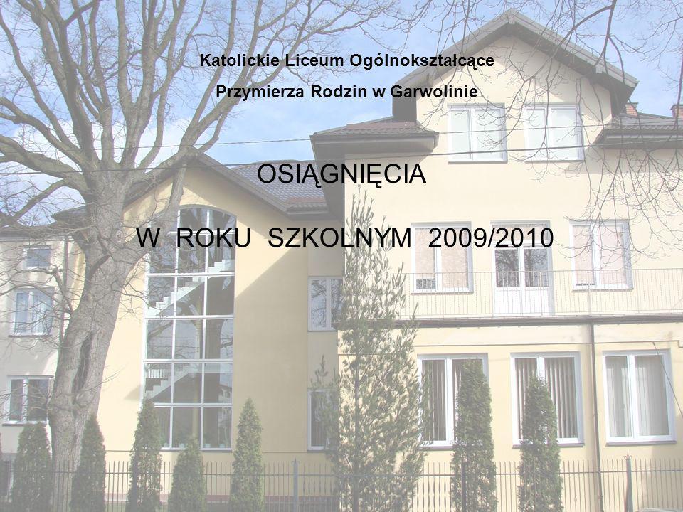 OSIĄGNIĘCIA W ROKU SZKOLNYM 2009/2010