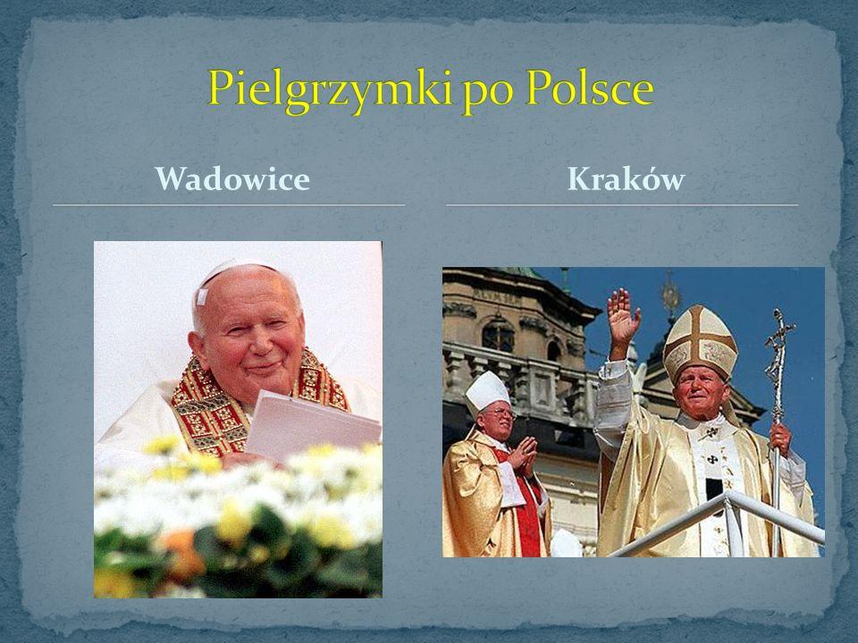 Pielgrzymki po Polsce Wadowice Kraków