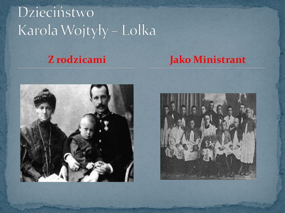 Dzieciństwo Karola Wojtyły – Lolka