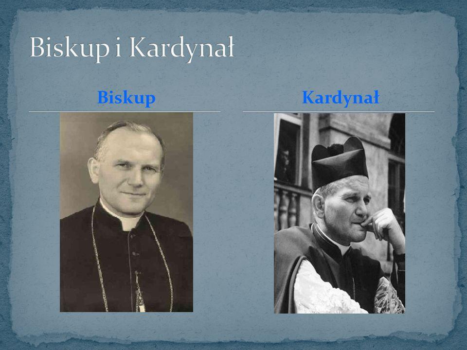 Biskup i Kardynał Biskup Kardynał