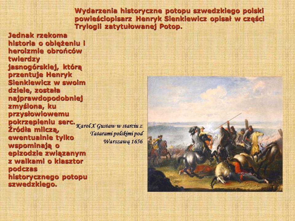 Wydarzenia historyczne potopu szwedzkiego polski powieściopisarz Henryk Sienkiewicz opisał w części Trylogii zatytułowanej Potop.