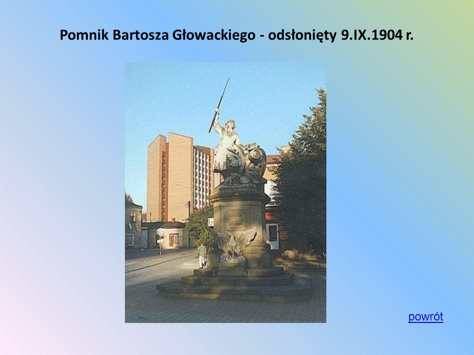 Pomnik Bartosza Głowackiego - odsłonięty 9.IX.1904 r.