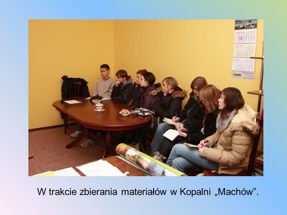"""W trakcie zbierania materiałów w Kopalni """"Machów ."""